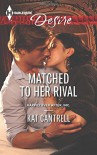 Matched to Her Rival (Harlequin DesireHappily Ever After, Inc) - Kat Cantrell