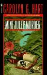 Mint Julep Murder - Carolyn G. Hart