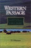 Western Passage - T. J. Hanson