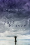 Past Heaven - Laura  Ward