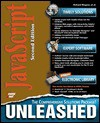 JavaScript Unleashed [With Includes Source Code & Sample Javascripts...] - Richard      Wagner