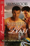 Shepherd's Bliss - Taylor Brooks