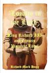 'Loyalty in Me Lieth': King Richard III and Francis Viscount Lovel - Richard Mark Hogg