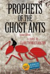 Prophets of the Ghost Ants - Clark Thomas Carlton