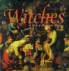 Witches: A Book of Magic and Wisdom - Lori Eisenkraft-Palazzola