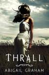 Thrall (Vampire Romance) - Abigail Graham