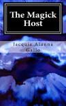 The Magick Host - Jacquie Alanna Gallo