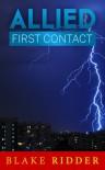 Allied: First Contact - Blake Ridder