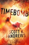 TimeBomb - Scott K. Andrews