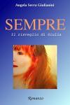 SEMPRE - vol.1: Il risveglio di Giulia - Angela Serra Giulianini, Goldsardine