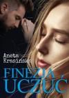 Finezja uczuć, wydanie II poprawione i uzupełnione - Aneta Krasińska