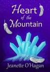 Heart of the Mountain: A short novella (Under the Mountain Book 1) - Jeanette O'Hagan