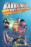 The Adventures of Barry Ween, Boy Genius - Judd Winick