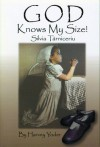 God Knows My Size!: Silvia Tărniceriu - Silvia Tarniceriu, Harvey Yoder
