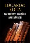 Warsztat książek zakazanych - Eduardo Roca