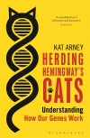 Herding Hemingway's Cats: Understanding how our genes work - Kat Arney