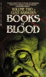 Books of Blood : Volume Two - Clive Barker