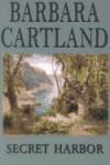Secret Harbor - Barbara Cartland