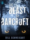 The Beast of Barcroft - Bill Schweigart