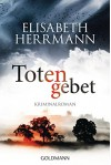 Totengebet: Kriminalroman (Joachim Vernau 4) - Elisabeth Herrmann