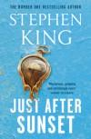 Just After Sunset - Stephen King