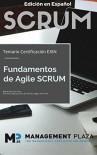 Fundamentos Agile Scrum. Edición Español: Certificación Exin (Spanish Edition) - Nader K. Rad, Frank Turley, Juan Luis Vila Grau, Miguel Ferrer Piera
