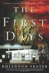 By Rhiannon Frater The First Days (As the World Dies, Book One) (Reprint) - Rhiannon Frater