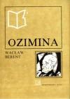Ozimina - Wacław Berent