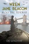 WREN JANE BEACON RUNS THE TIDEWAY - DJ Lindsay