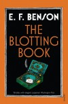 The Blotting Book - E. F. Benson