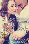 Aimee and the Heartthrob (Entangled Crush) (Backstage Pass) - Ophelia London