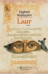 Laur (Romanian Edition) - Evgheni Vodolazkin