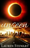 Unseen - Lauren Stewart