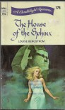 The House of the Sphinx - Louise Bergstrom