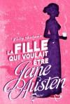 La fille qui voulait être Jane Austen - Polly Shulman