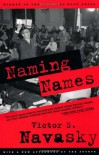 Naming Names: With a New Afterword by the Author - Victor S. Navasky