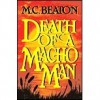 Death of a Macho Man (Hamish Macbeth, #12) - M.C. Beaton