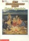 The Baby Sitters Club Super Specials - Ann M. Martin