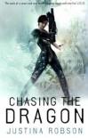 Chasing the Dragon  - Justina Robson