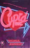 Cupid, Inc. - Michele Bardsley
