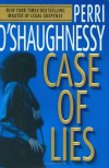 Case of Lies (Nina Reilly #11) - Perri O'Shaughnessy