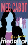 Reunion (Mediator Series #3) - Meg Cabot