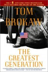 The Greatest Generation (Broché) - Tom Brokaw