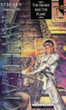 The Sword and the Flame (Dragon King Trilogy) - Stephen R. Lawhead