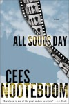 All Souls Day - Cees Nooteboom, Susan Massotty
