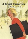 A Bright Tomorrow (Jordon Family Series) - Janet Lambert