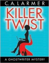 Killer Twist - Christina Larmer