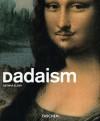 Dadaism (Basic Art) - Dietmar Elger
