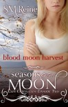 Blood Moon Harvest - S.M. Reine