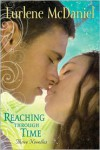 Reaching Through Time: Three Novellas - Lurlene McDaniel